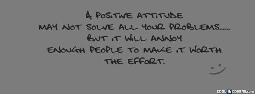 a positive attitude facebook covers cool fb covers use