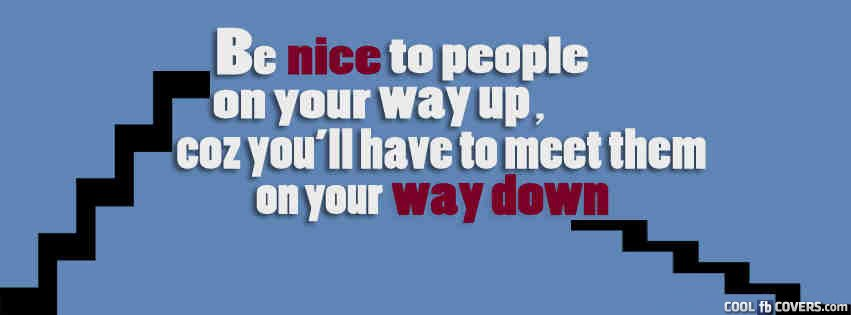 Be nice to people facebook covers cool fb covers use our be nice to people facebook covers cool fb covers use our facebook cover maker to create timeline covers banners to share and enjoy voltagebd Images