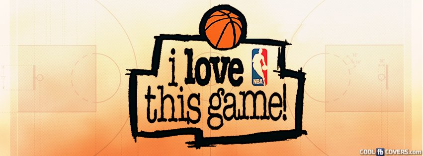 I Love Nba Facebook Covers - Cool FB Covers - Use our