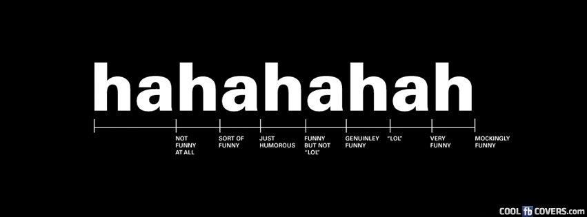 Hahaha Cover Facebook Covers - Cool FB Covers - Use our Facebook ...