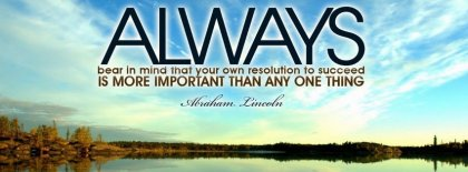Always Abraham Lincoln Quote Facebook Covers
