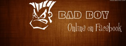 Bad Boy Online On Facebook Fb Facebook Covers