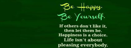 Be Happy Be Yourself Facebook Covers