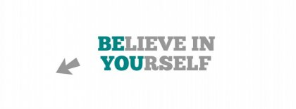 Believe In Yourself Facebook Covers
