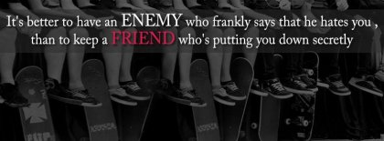 Better Have An Enemy Facebook Covers