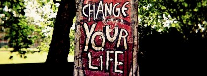 Change Your Life Facebook Covers