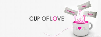 Cup Of Love Facebook Covers