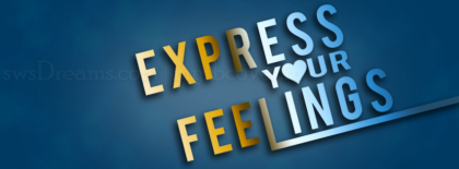 Express Your Feelings Fb Cover Facebook Covers