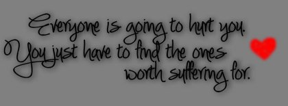 Find The One Worth Suffering Facebook Covers