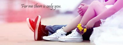 For Me There Is Only You Facebook Covers
