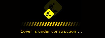 Under Construction Cover Facebook Covers