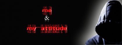 Me & My Attitude Facebook Covers