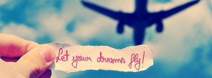 Let Your Dreams Fly Facebook Covers