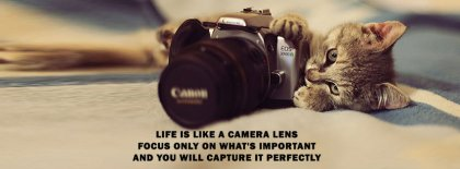 Life Capture It Perfectly Facebook Covers
