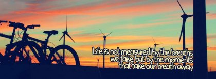 Life Is By Moments Facebook Covers
