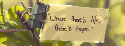 Life Is Hope Facebook Covers