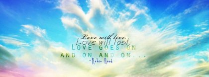 Love Will Live Facebook Covers
