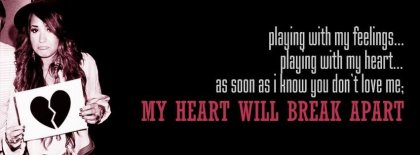 My Heart Will Break Apart Facebook Covers