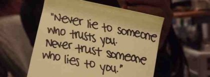 Never Lie To Someone Who Trust You Facebook Covers