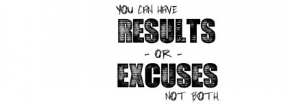 Results Or Excuses Facebook Covers
