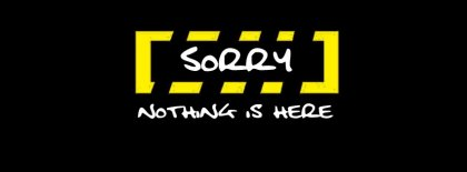 Sorry Nothing Is Here Facebook Covers