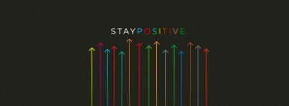 Stay Positive Facebook Covers