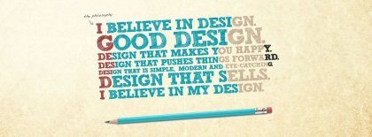 The Philosophy Of A Good Designer Facebook Covers
