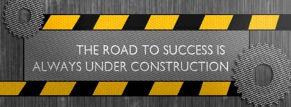 The Road To Success Is Always Under Construction Facebook Covers