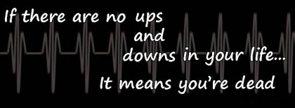 Ups And Downs In Life Facebook Covers