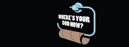 Where Is Your God Nowtoilet Facebook Covers