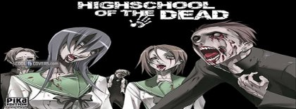 Anime Highschool Of The Dead Zombies Facebook Covers